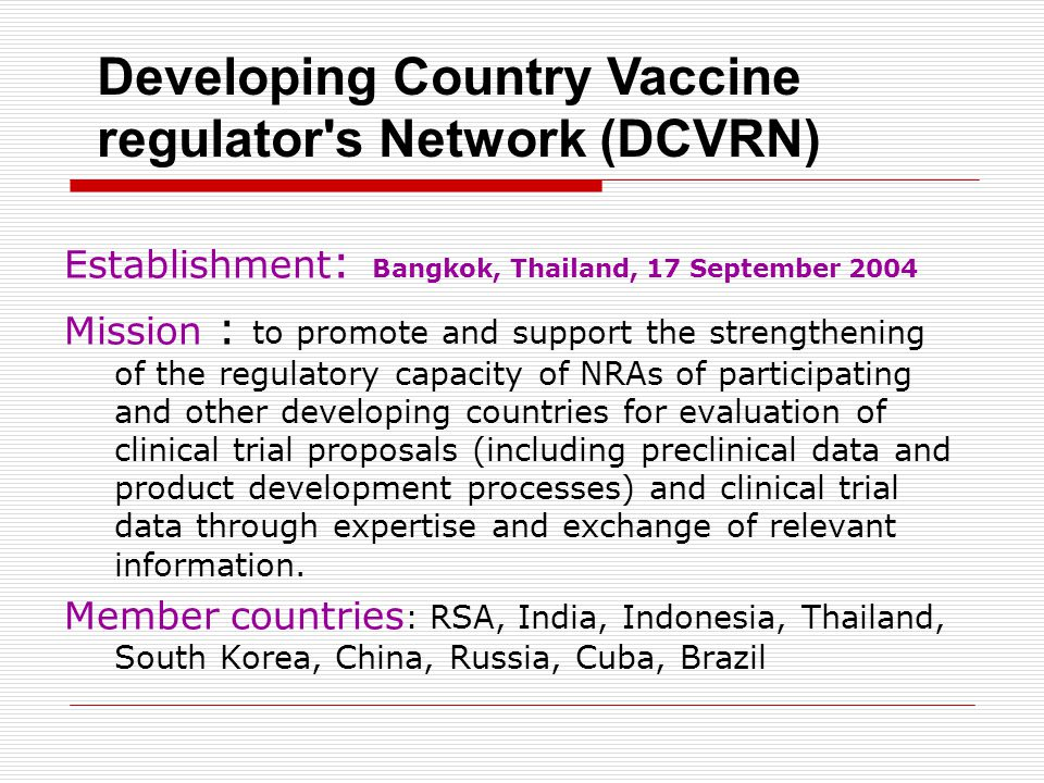 Developing Country Vaccine regulator s Network (DCVRN)