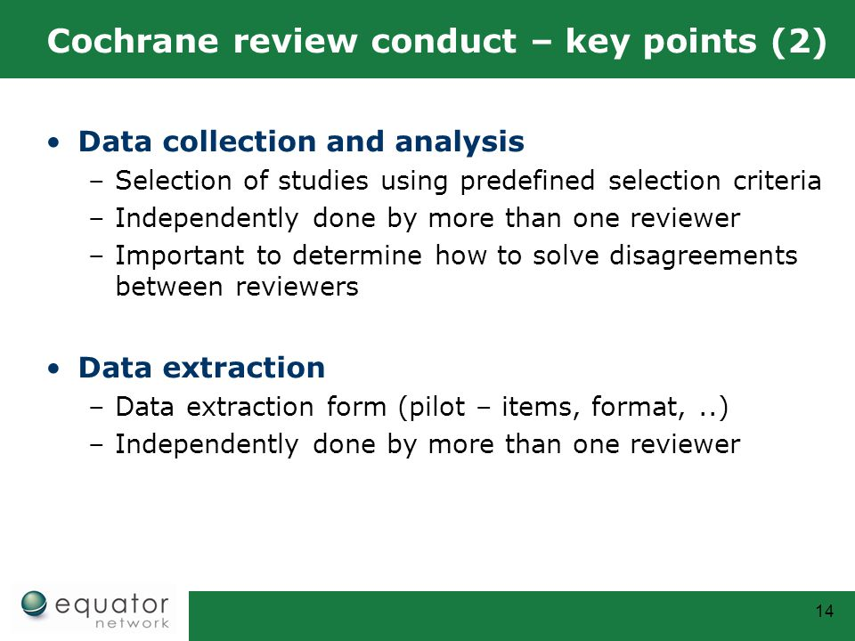 Cochrane review conduct – key points (2)