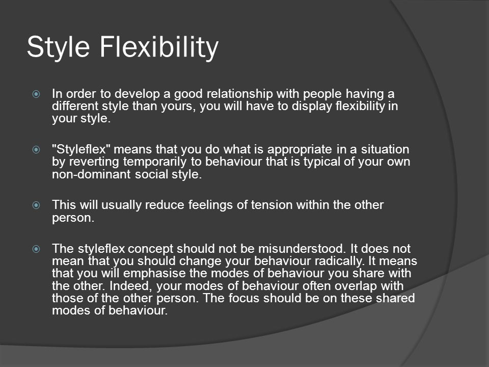 Style Flexibility