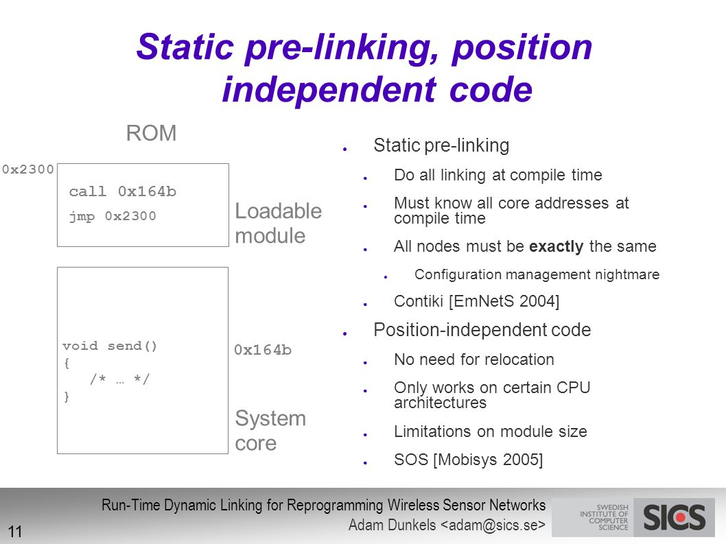 Static pre-linking, position independent code