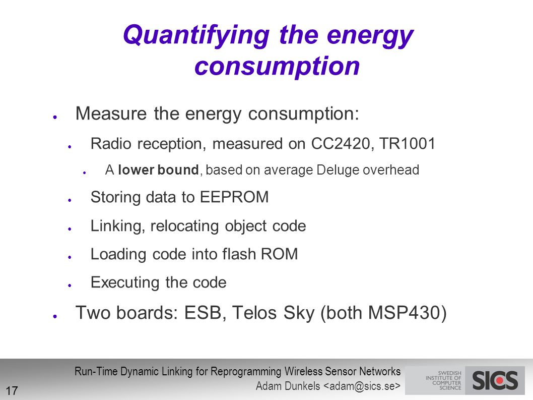 Quantifying the energy consumption