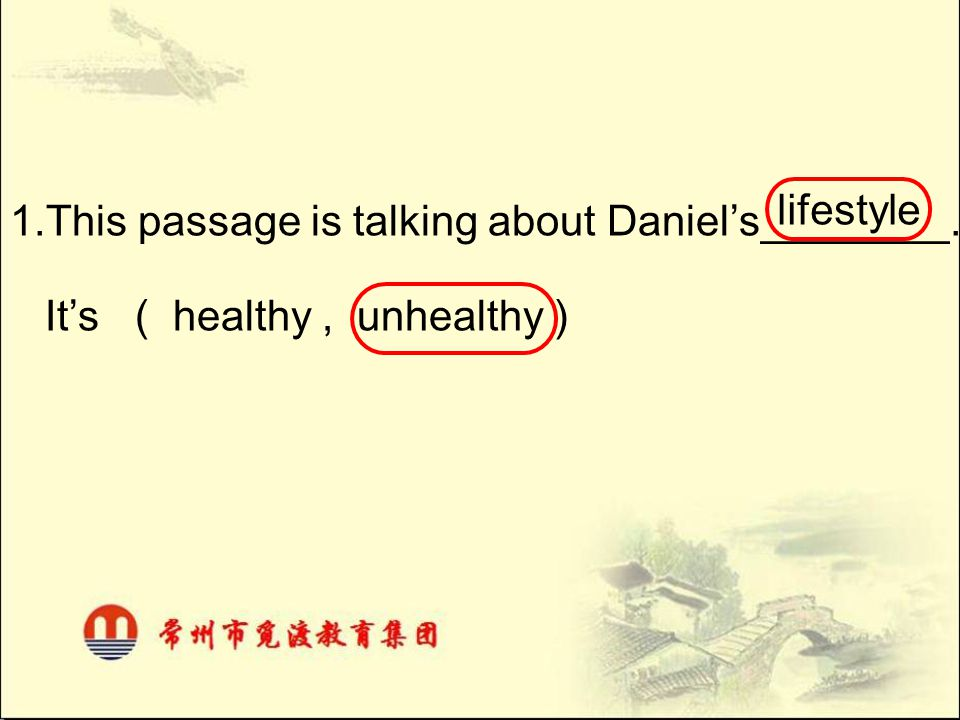 1.This passage is talking about Daniel's________.