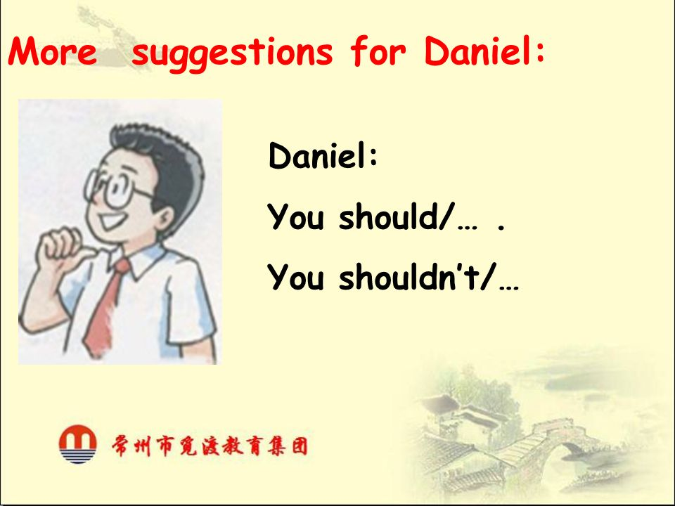 More suggestions for Daniel: