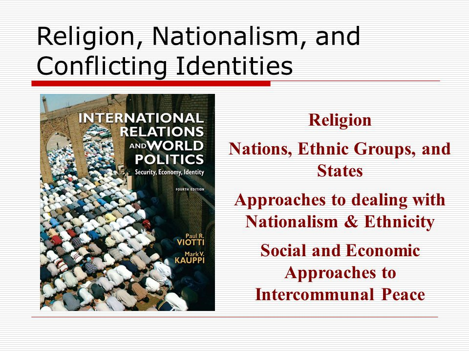 Approaches to dealing with Nationalism & Ethnicity