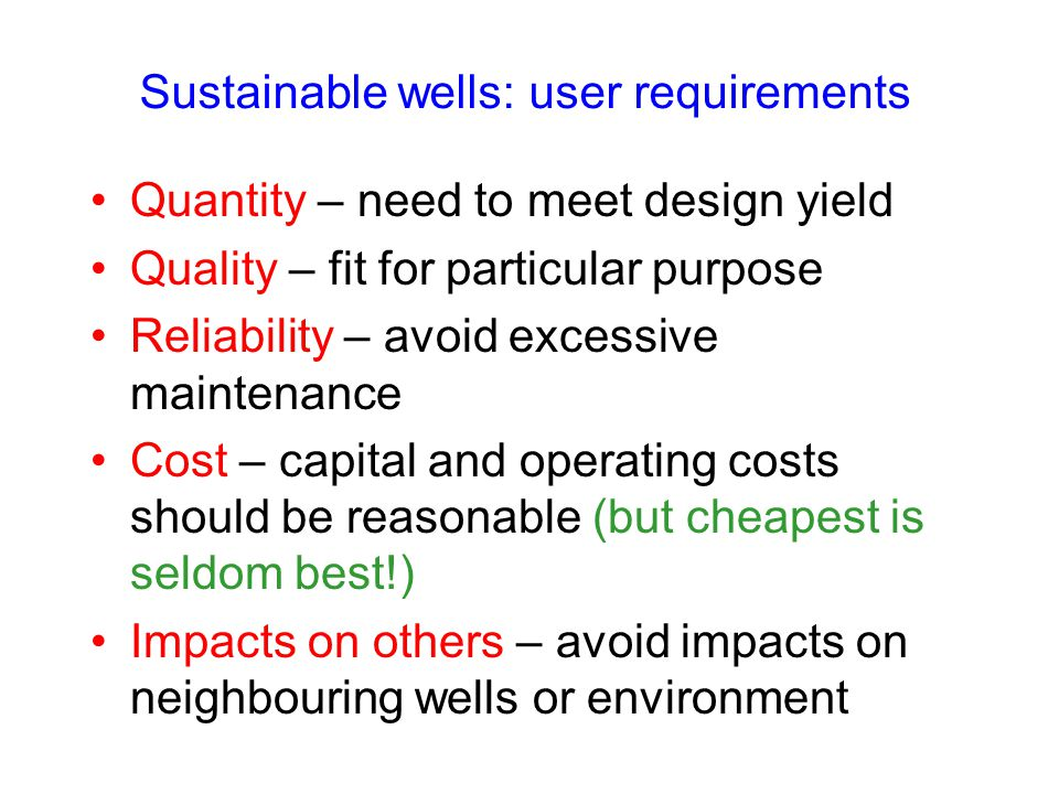 Sustainable wells: user requirements