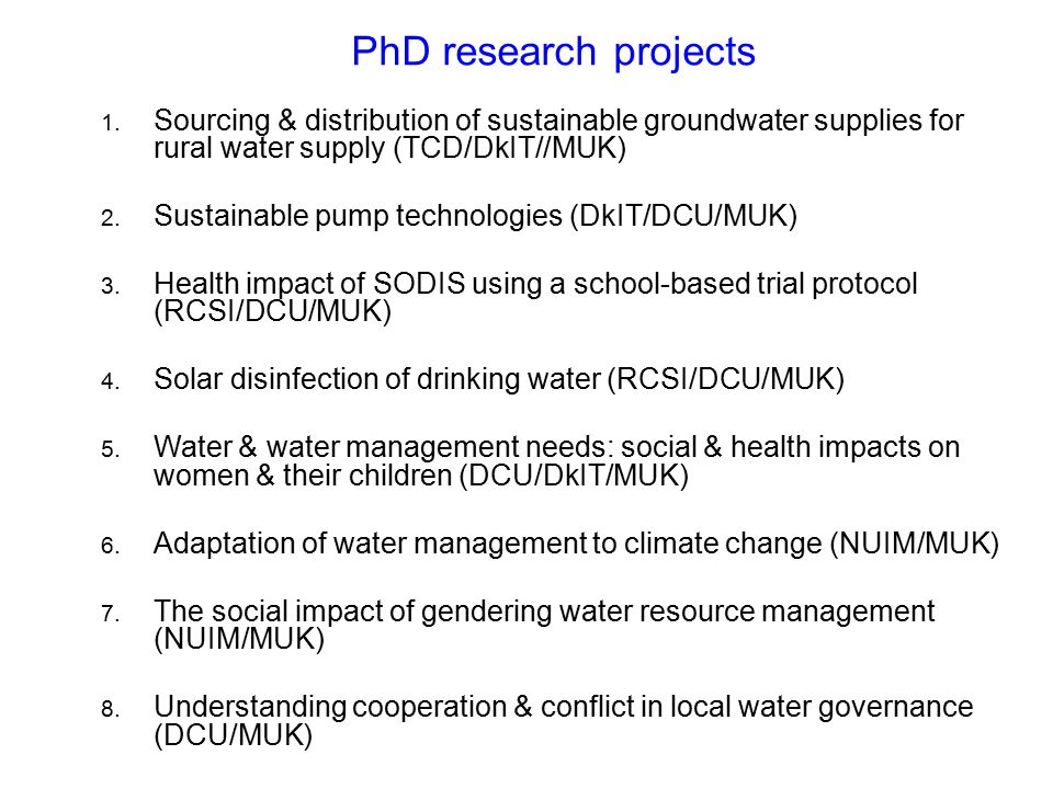 PhD research projects Sourcing & distribution of sustainable groundwater supplies for rural water supply (TCD/DkIT//MUK)