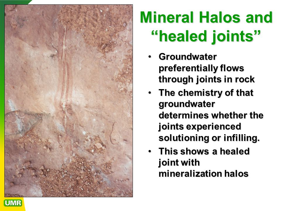 Mineral Halos and healed joints