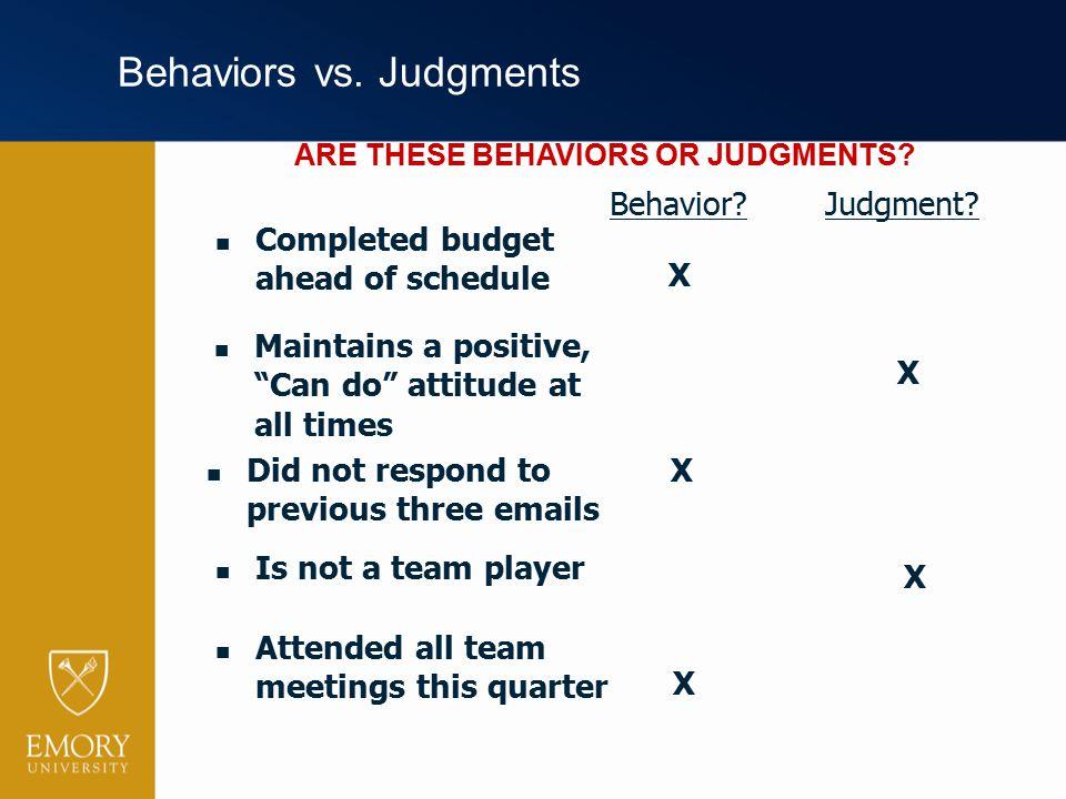 Behaviors vs. Judgments