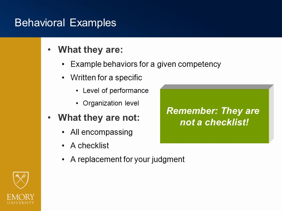 Behavioral Examples What they are: What they are not: