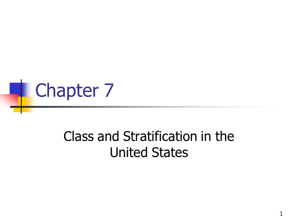Class and Stratification in the United States