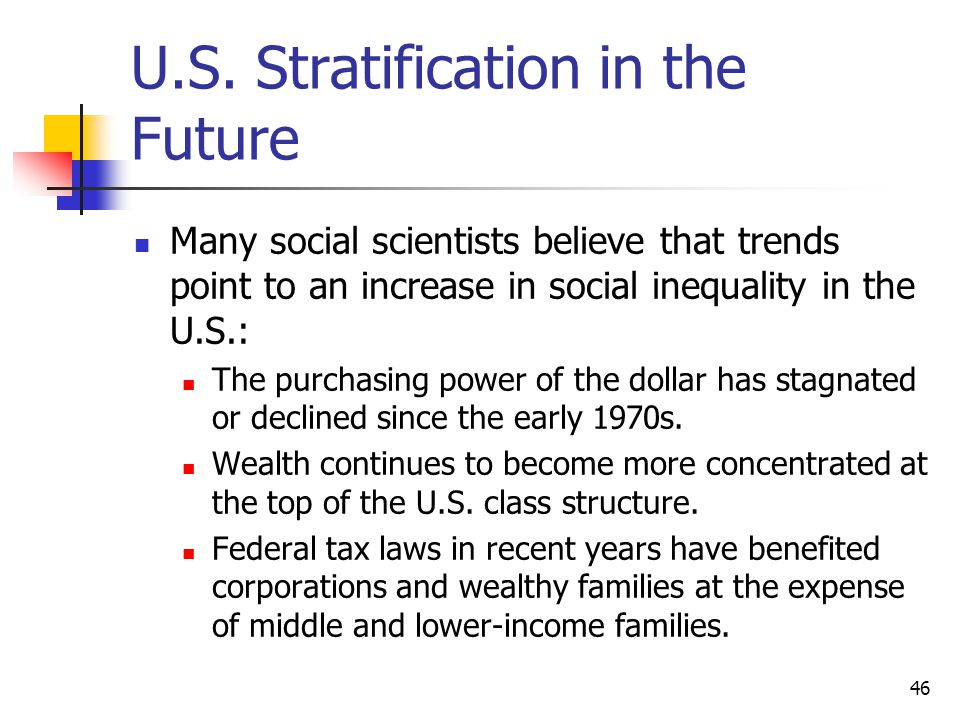 U.S. Stratification in the Future
