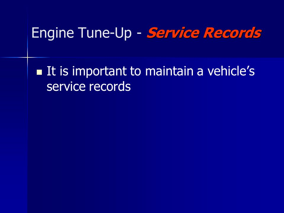 Engine Tune-Up - Service Records