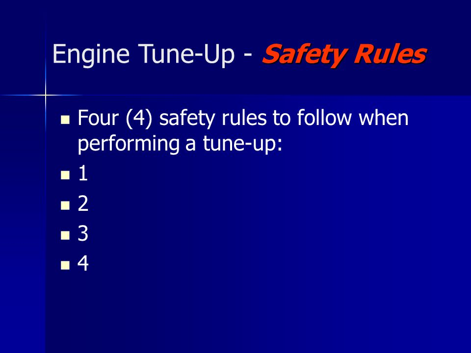 Engine Tune-Up - Safety Rules