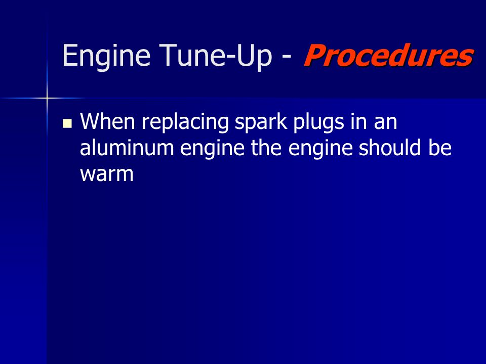 Engine Tune-Up - Procedures