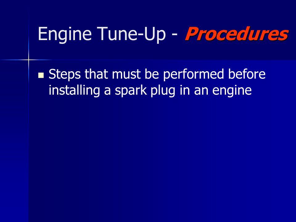 Engine Tune-Up - Procedures