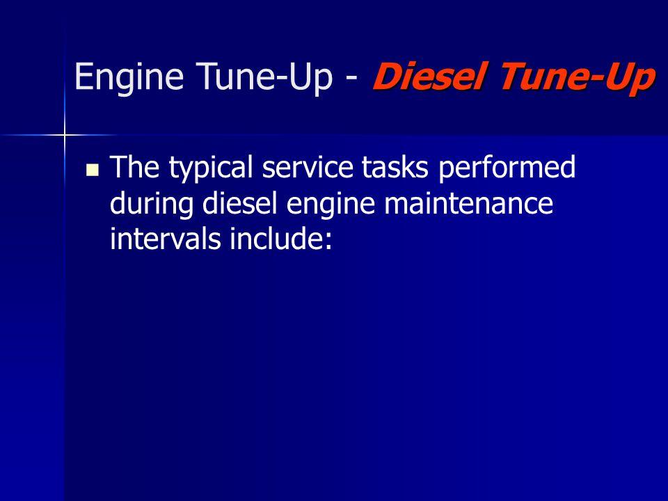 Engine Tune-Up - Diesel Tune-Up