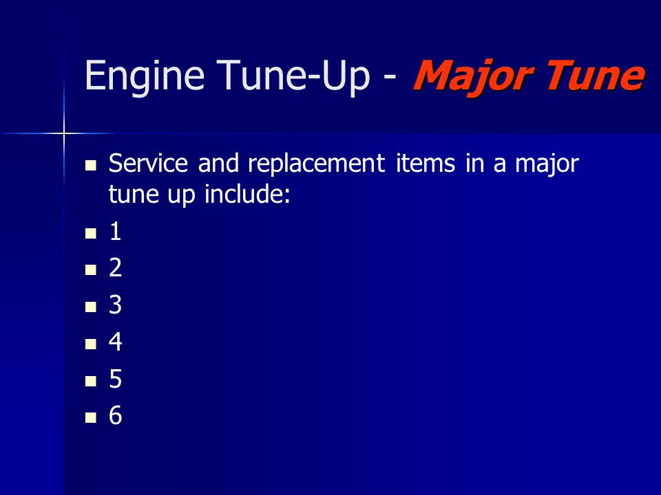 Engine Tune-Up - Major Tune