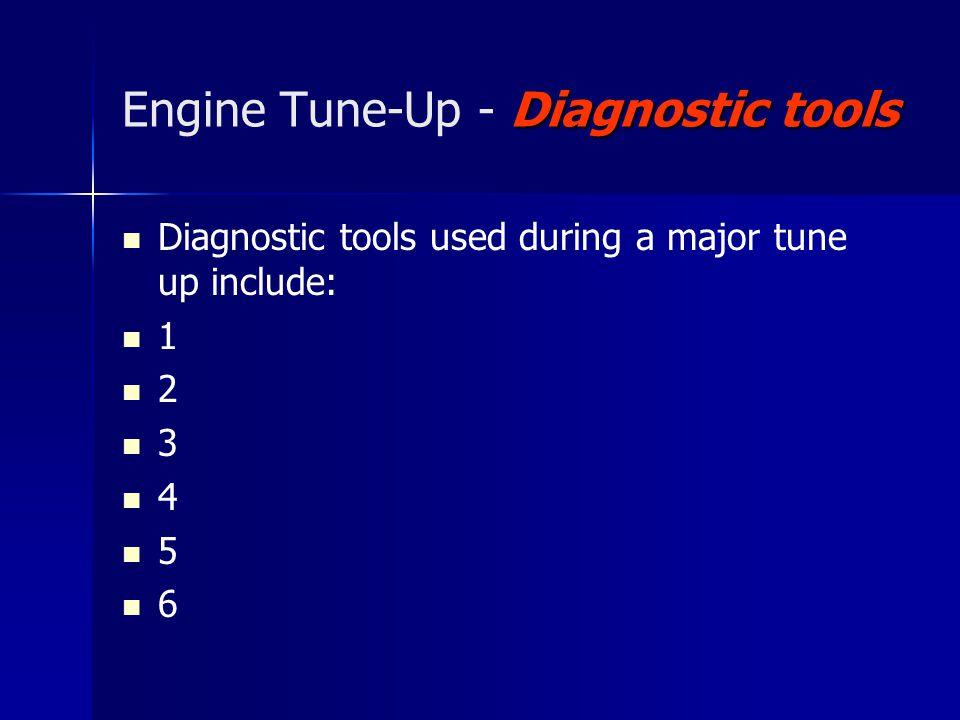 Engine Tune-Up - Diagnostic tools