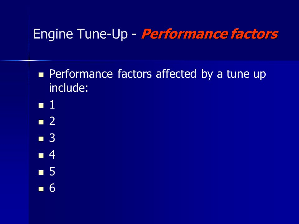 Engine Tune-Up - Performance factors