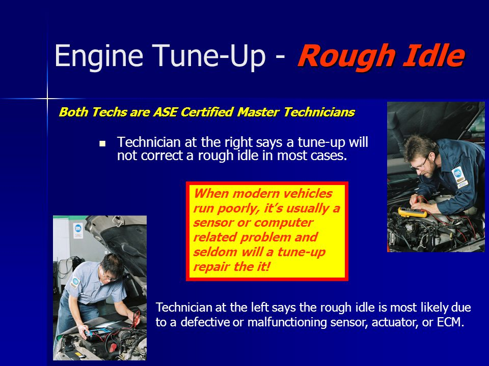 Engine Tune-Up - Rough Idle