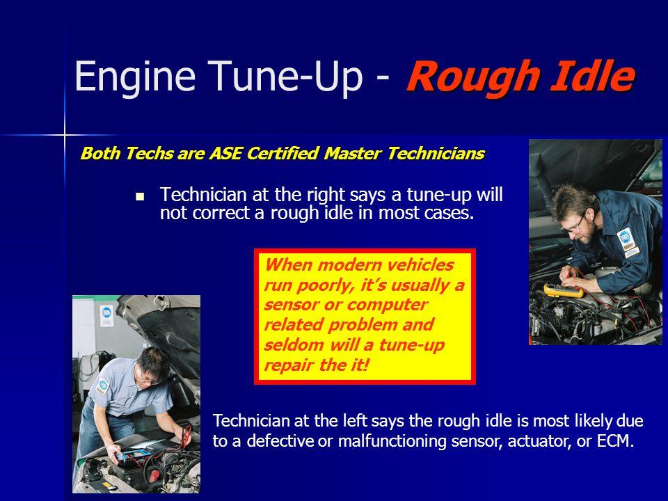 Engine Tune-Up - Rough Idle