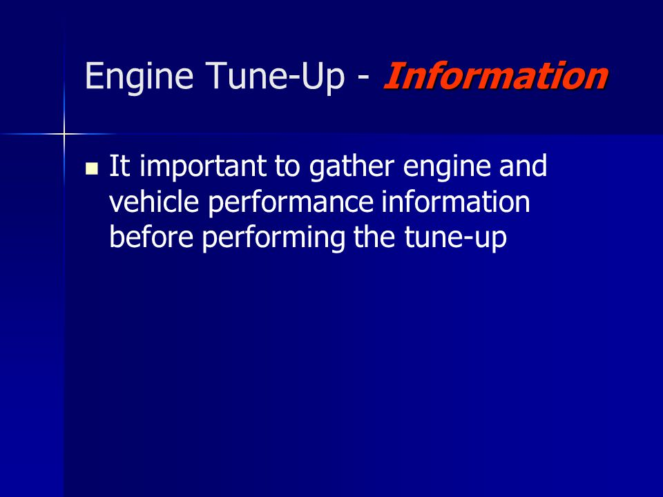 Engine Tune-Up - Information