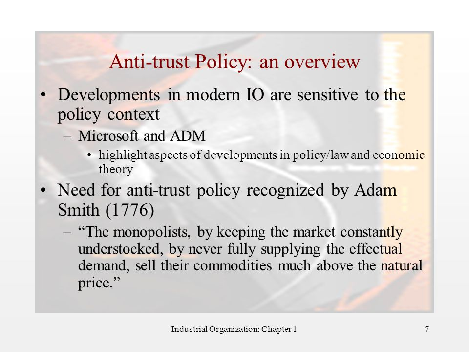 Anti-trust Policy: an overview