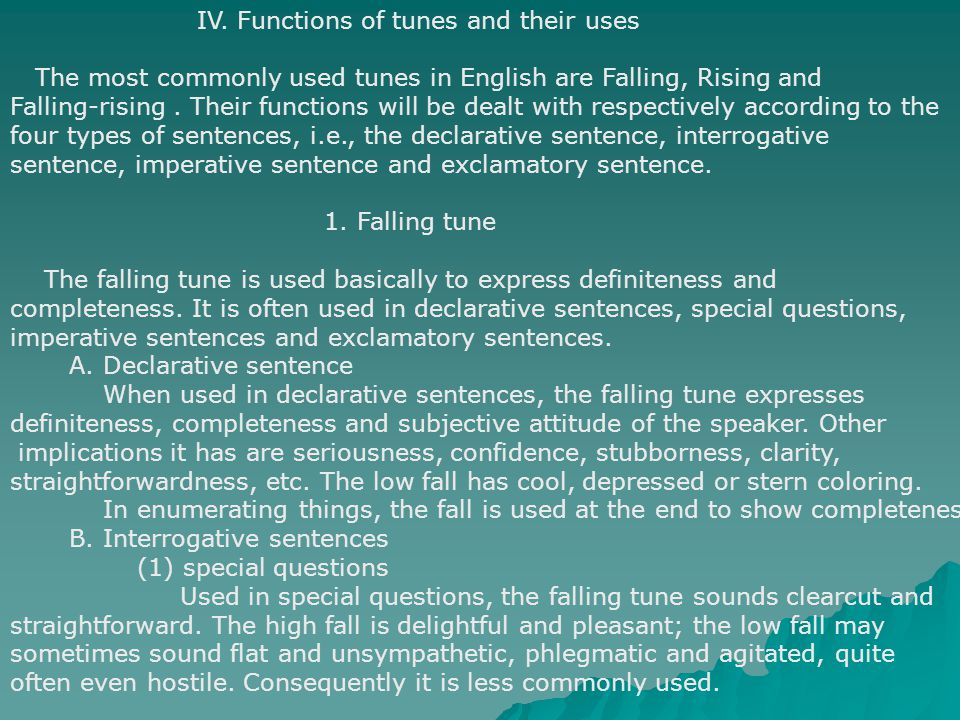 IV. Functions of tunes and their uses