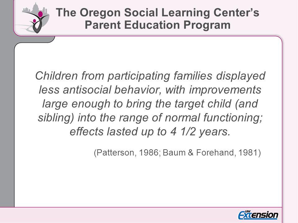 The Oregon Social Learning Center's Parent Education Program