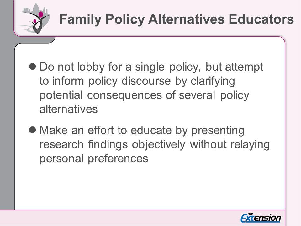 Family Policy Alternatives Educators