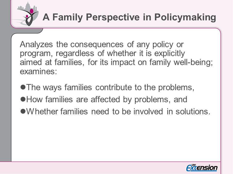 A Family Perspective in Policymaking