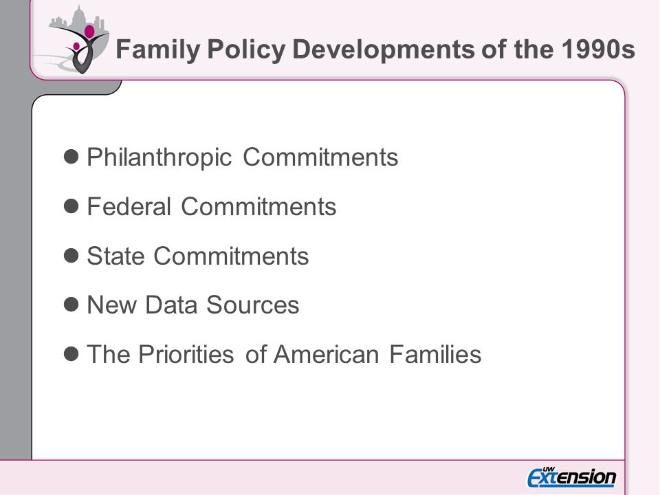 Family Policy Developments of the 1990s