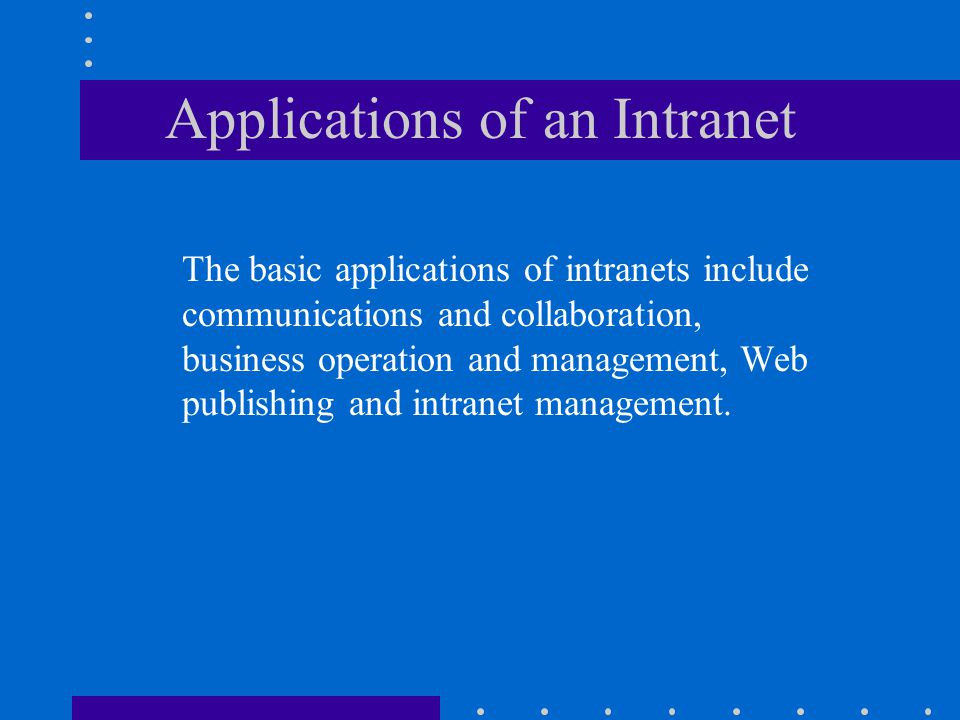 Applications of an Intranet