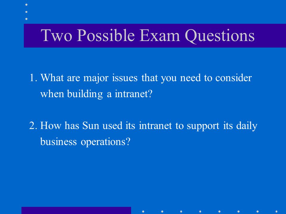 Two Possible Exam Questions