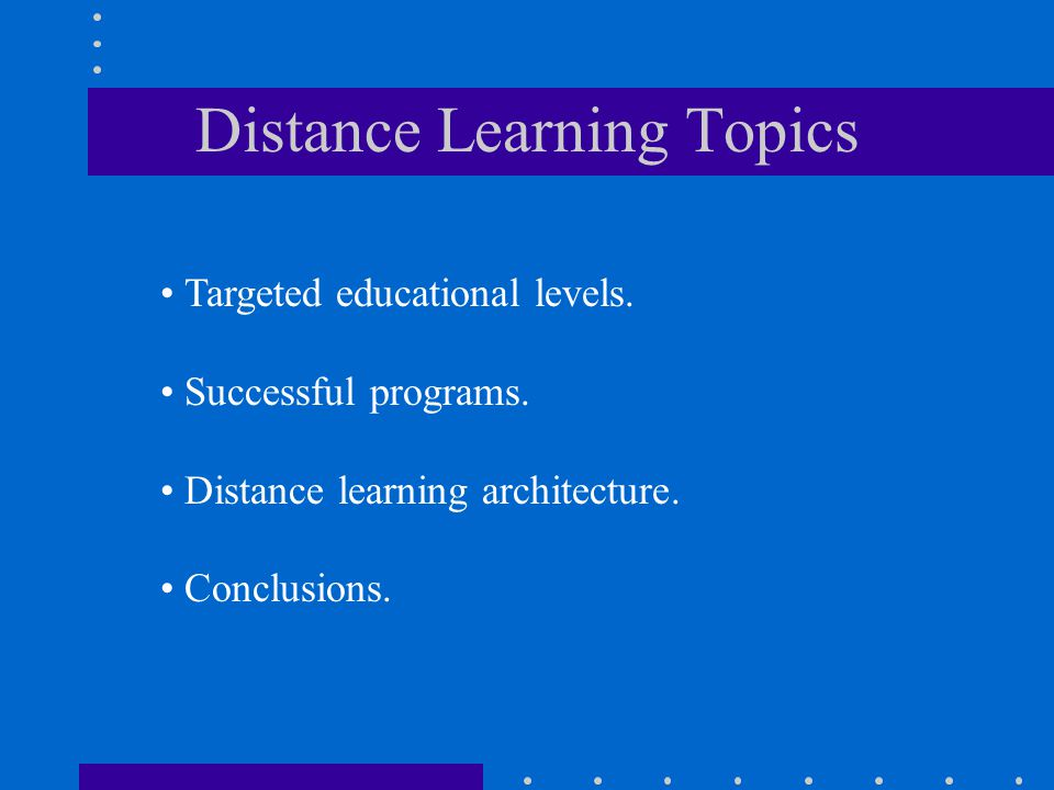 Distance Learning Topics