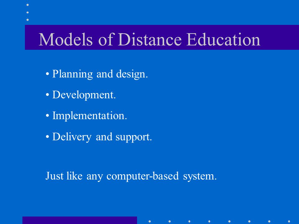 Models of Distance Education