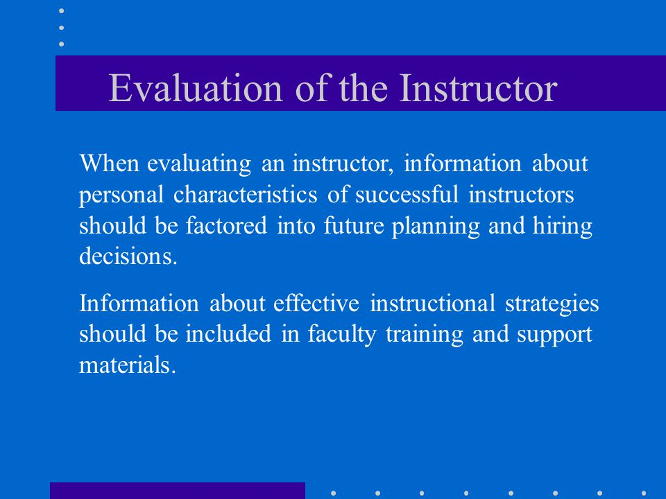 Evaluation of the Instructor