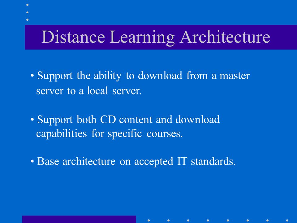 Distance Learning Architecture