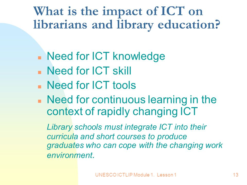 What is the impact of ICT on librarians and library education