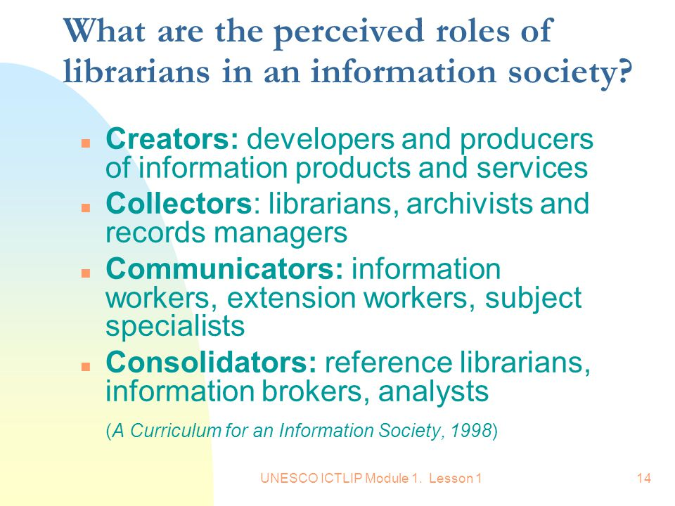 What are the perceived roles of librarians in an information society