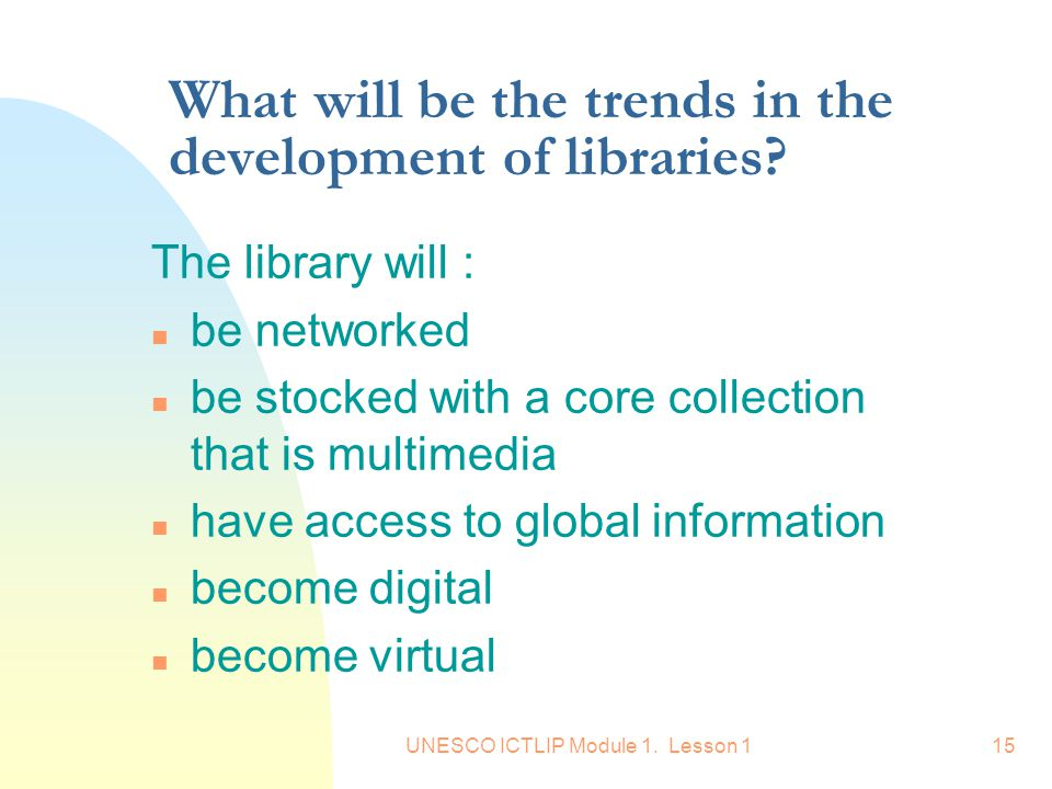 What will be the trends in the development of libraries