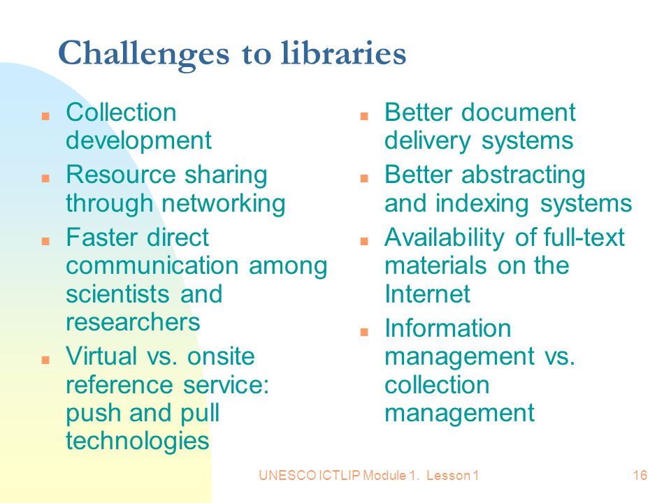 Challenges to libraries