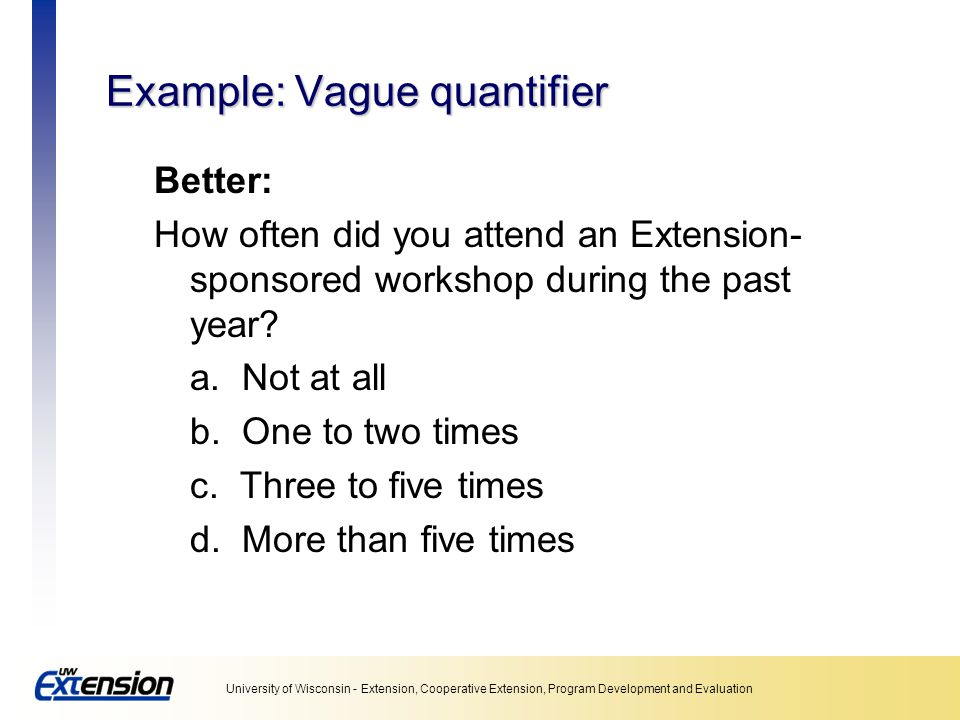 Example: Vague quantifier