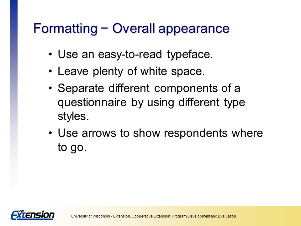 Formatting − Overall appearance