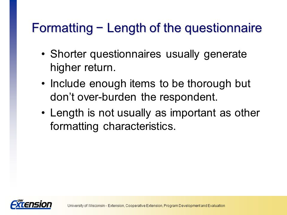 Formatting − Length of the questionnaire