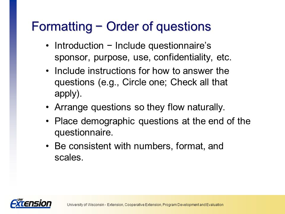 Formatting − Order of questions