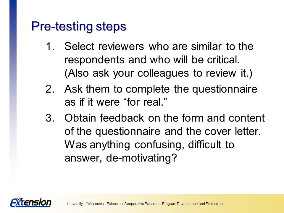 Unit 5: Collecting data Pre-testing steps.