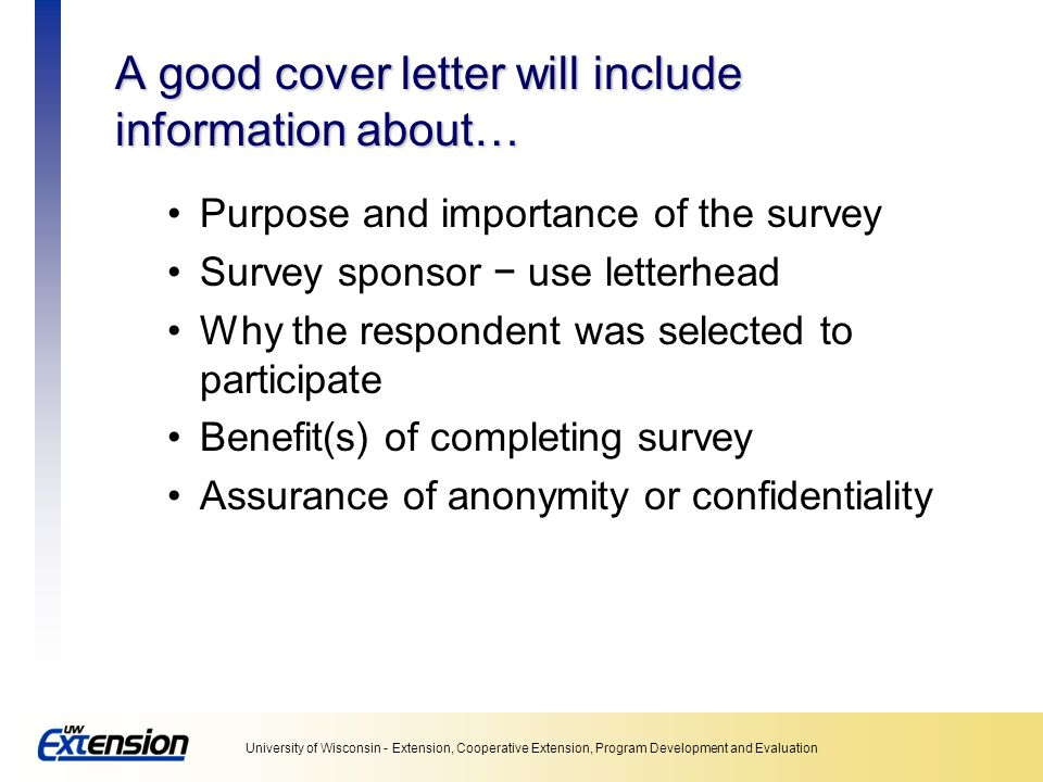 A good cover letter will include information about…