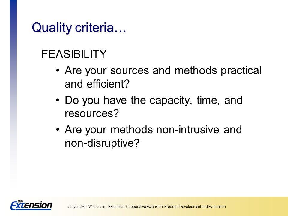 Quality criteria… FEASIBILITY