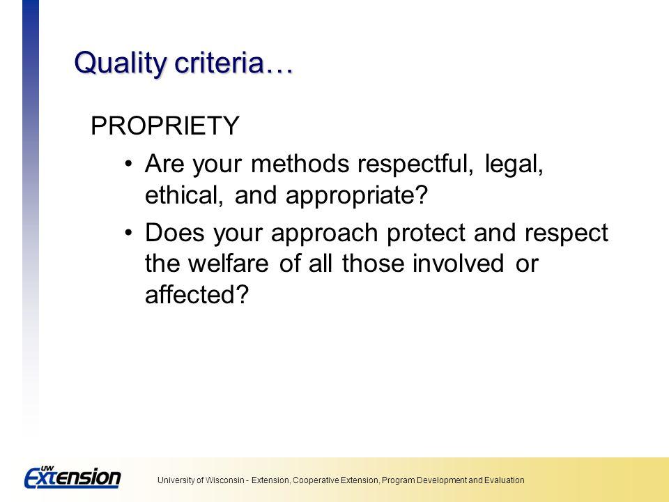 Quality criteria… PROPRIETY